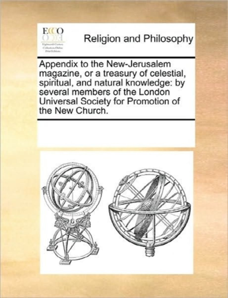 Appendix to the New-Jerusalem Magazine, or a Treasury of Celestial, Spiritual, and Natural Knowledge