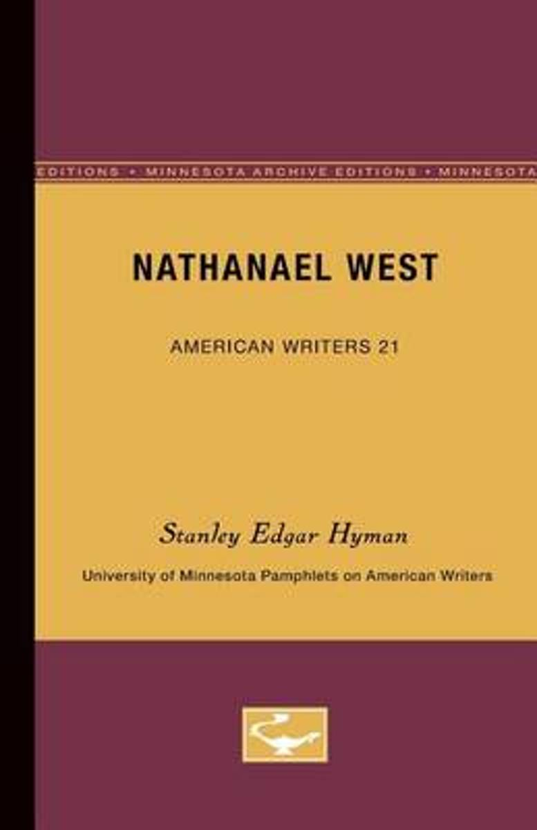 Nathanael West - American Writers 21