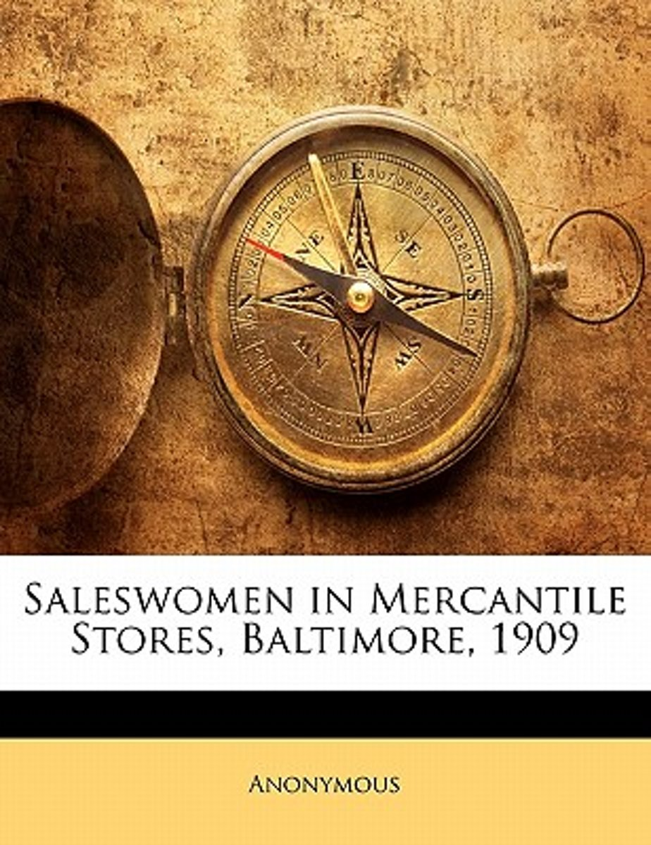 Saleswomen in Mercantile Stores, Baltimore, 1909
