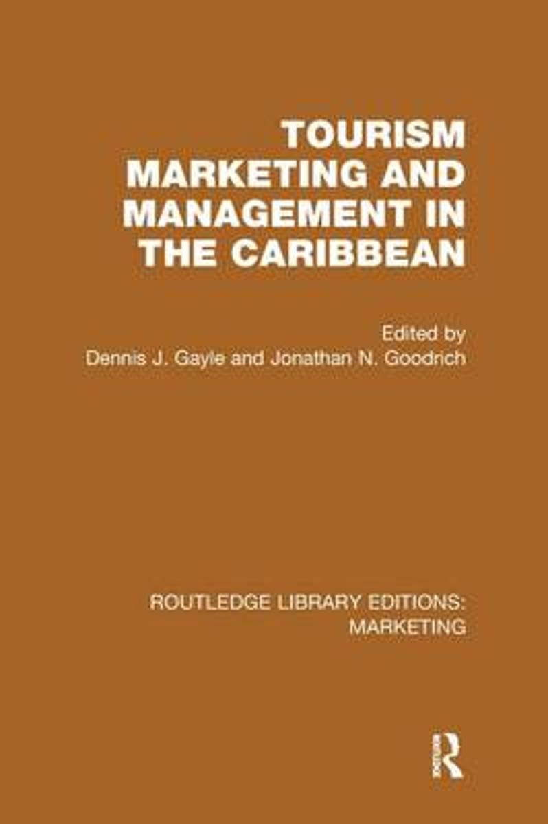Tourism Marketing and Management in the Caribbean