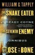 Snake Eater/Seventh Enemy/Close to the Bone: A Brady Coyne Omnibus (#13, 14, and 15)