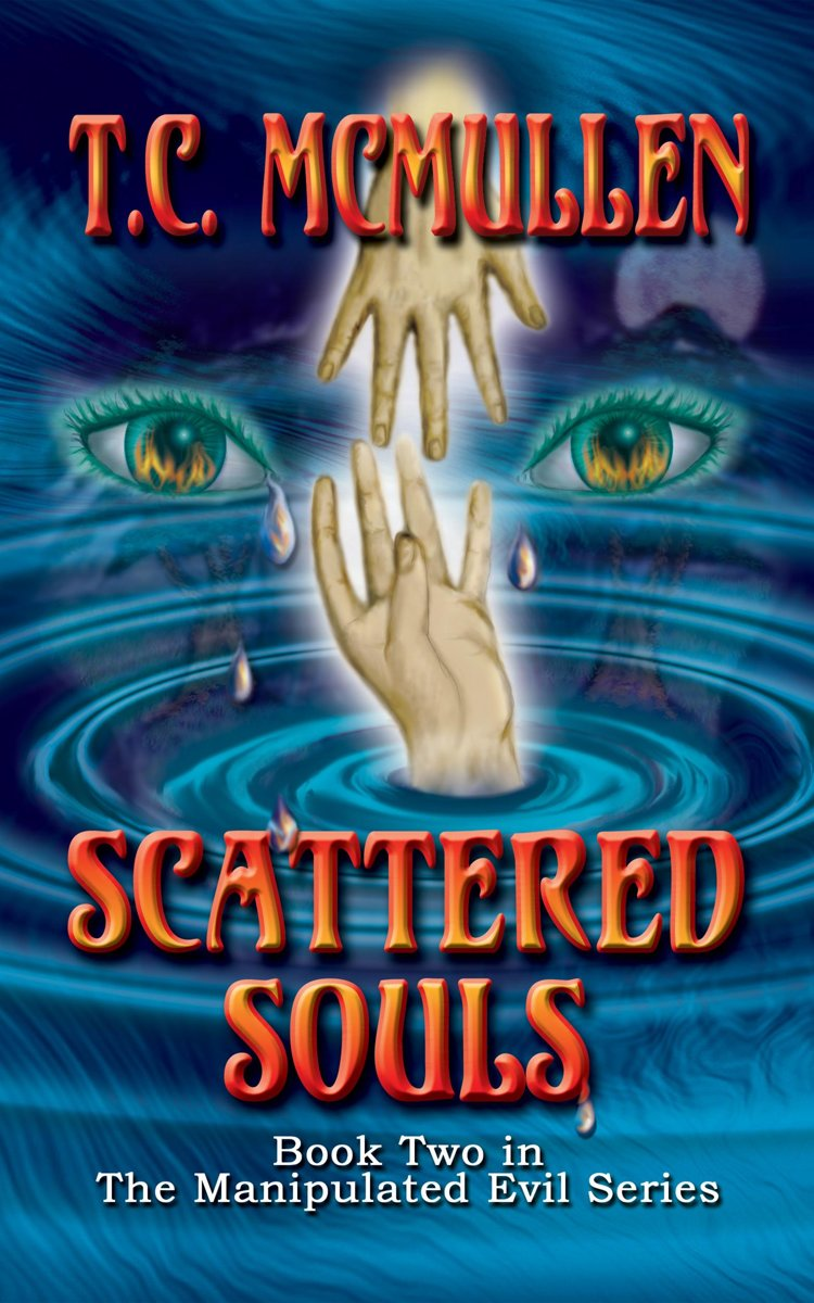 Scattered Souls: Book Two of the Manipulated Evil Trilogy