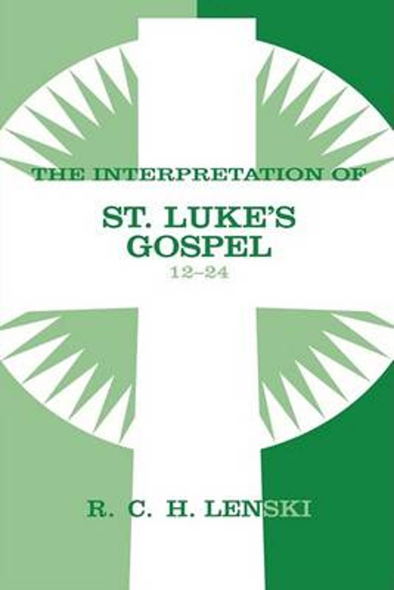Interpretation of St.Luke's Gospel