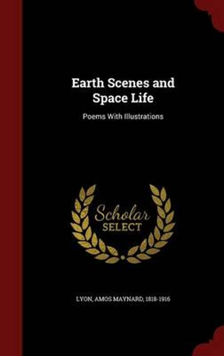 Earth Scenes and Space Life