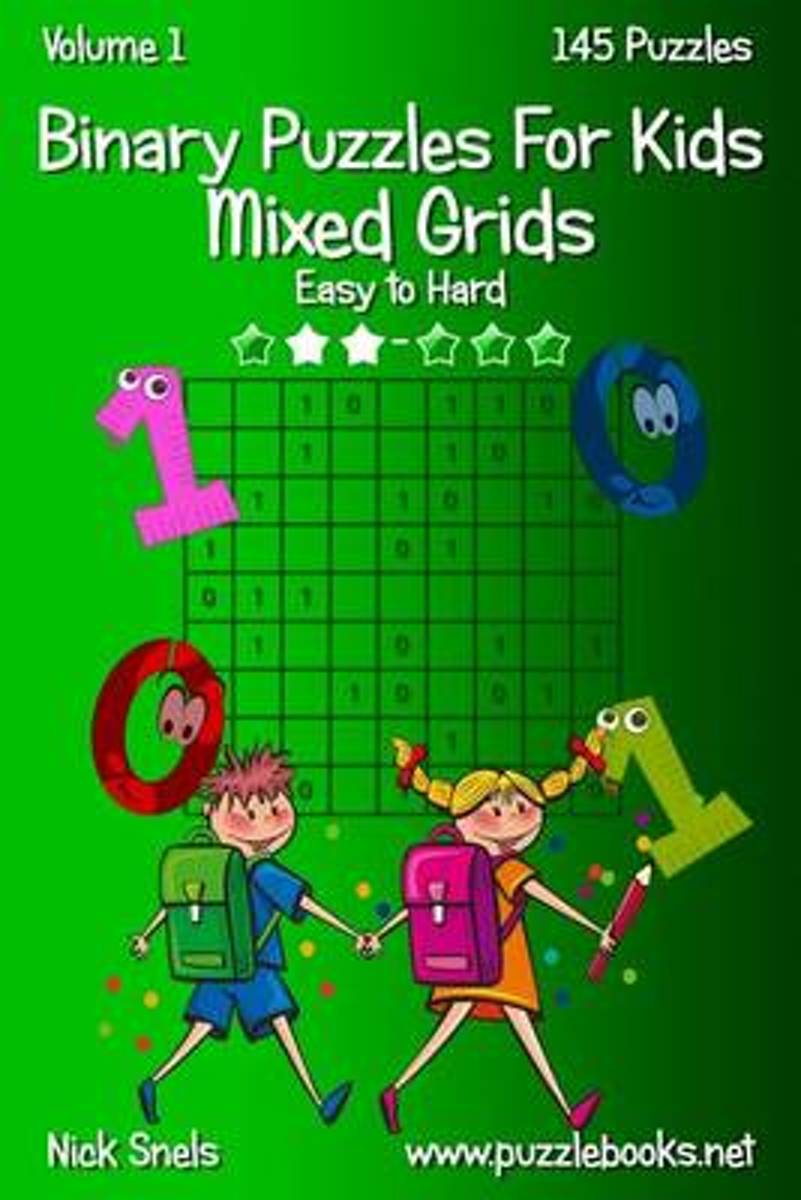 Binary Puzzles for Kids Mixed Grids - Volume 1 - 145 Puzzles
