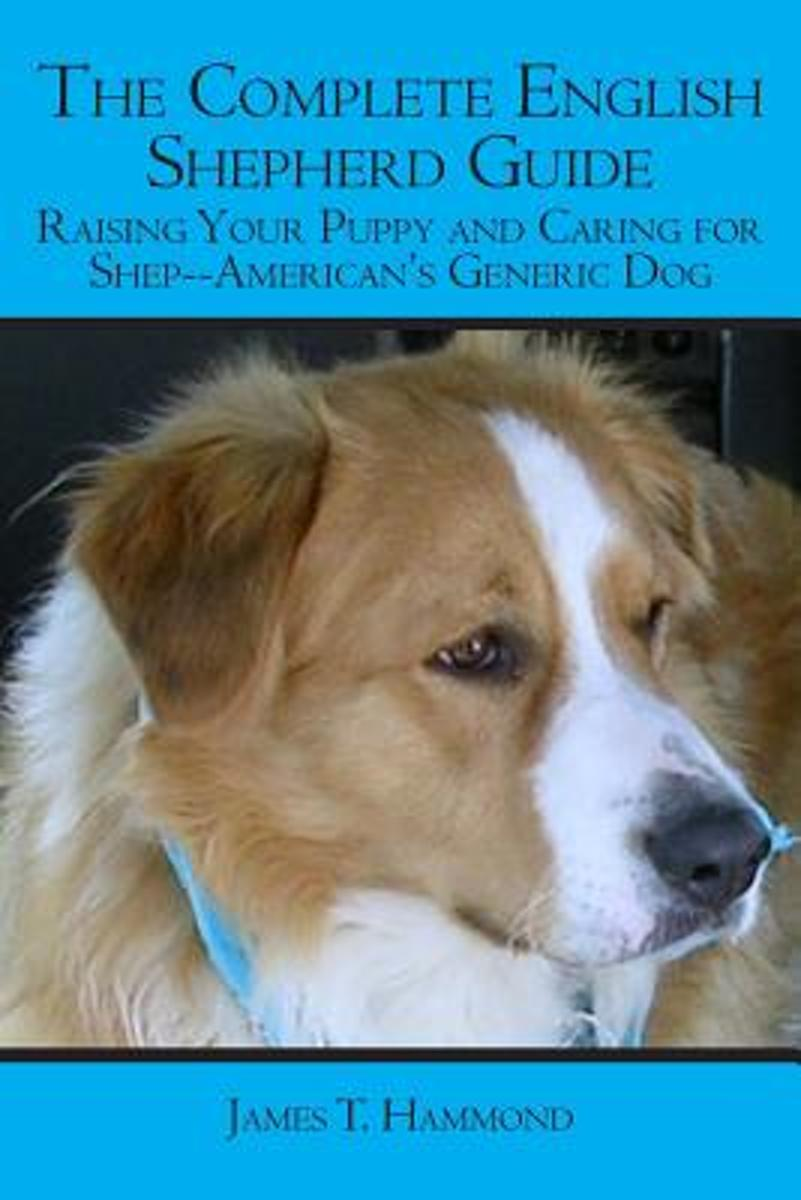 The Complete English Shepherd Guide