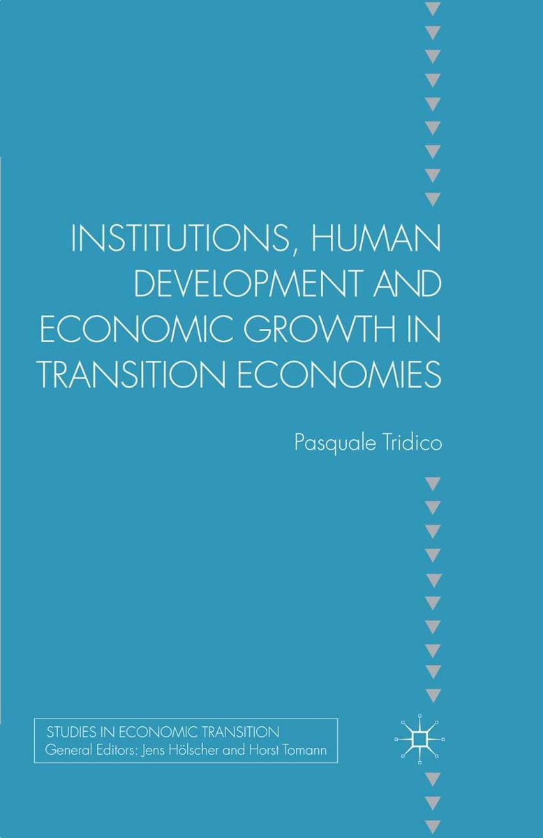 Institutions, Human Development and Economic Growth in Transition Economies