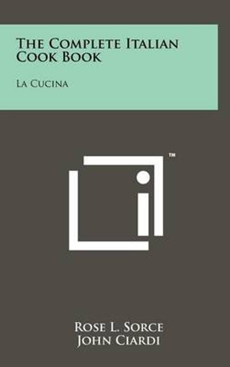 The Complete Italian Cook Book