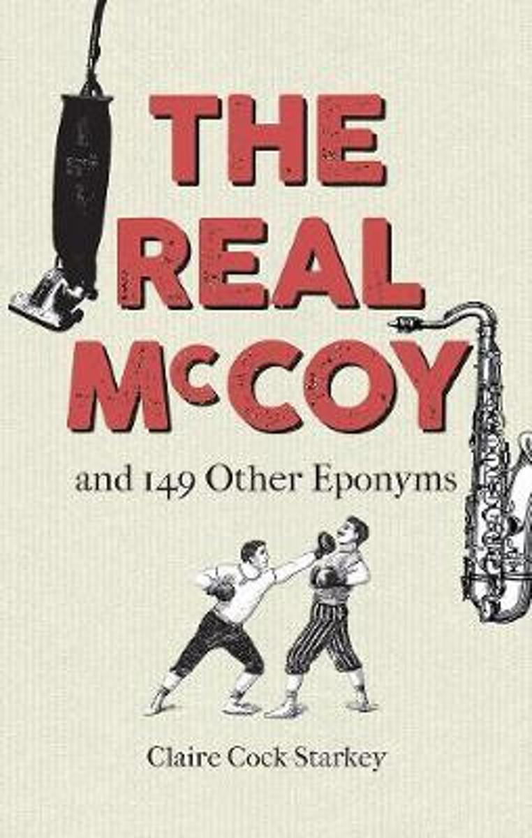 The Real McCoy and 149 other Eponyms