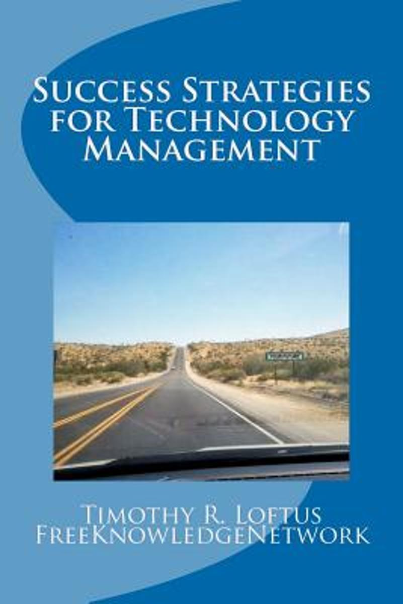 Success Strategies for Technology Management