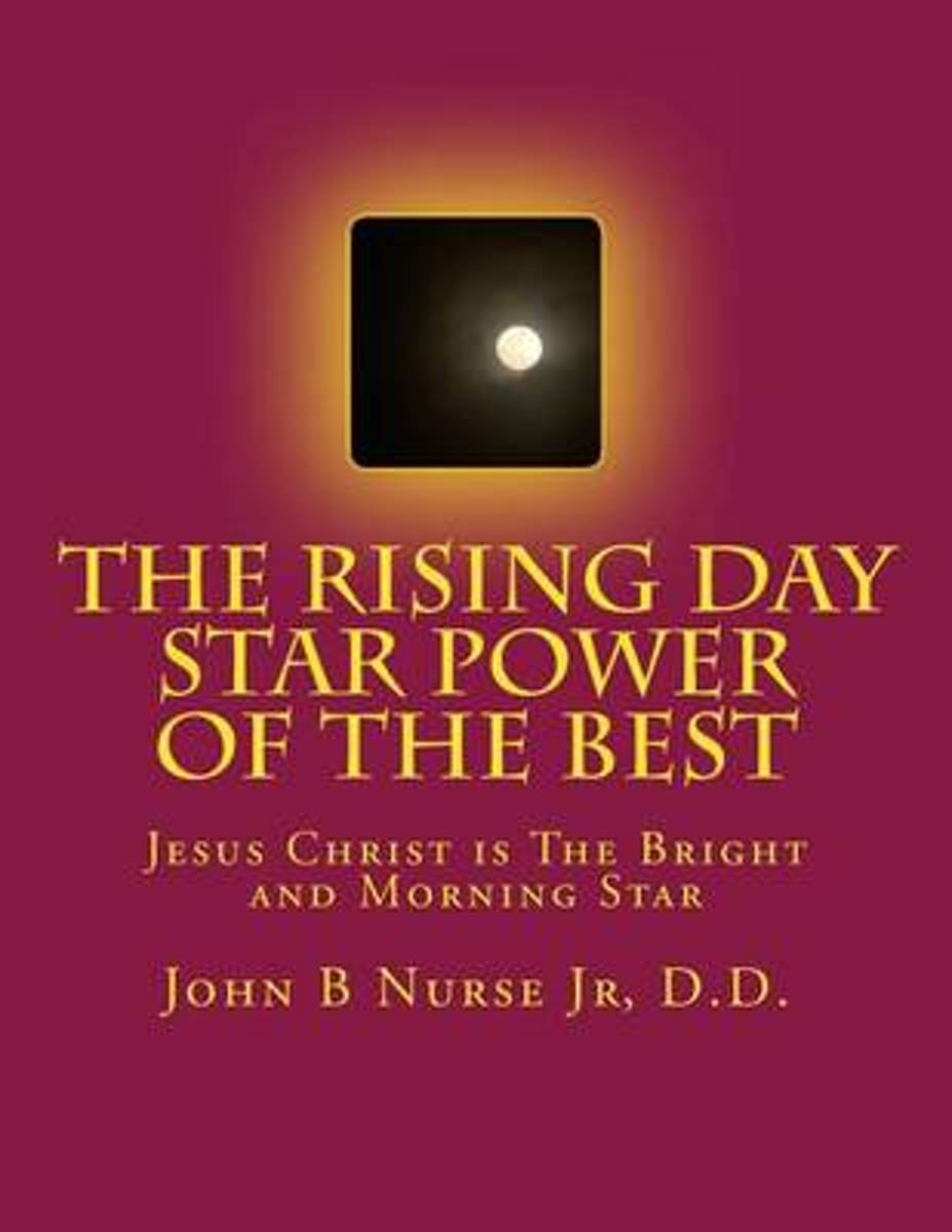 The Rising Day Star Power of the Best