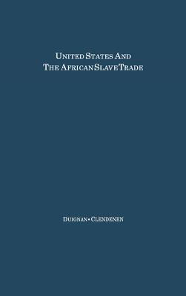 The United States and the African Slave Trade