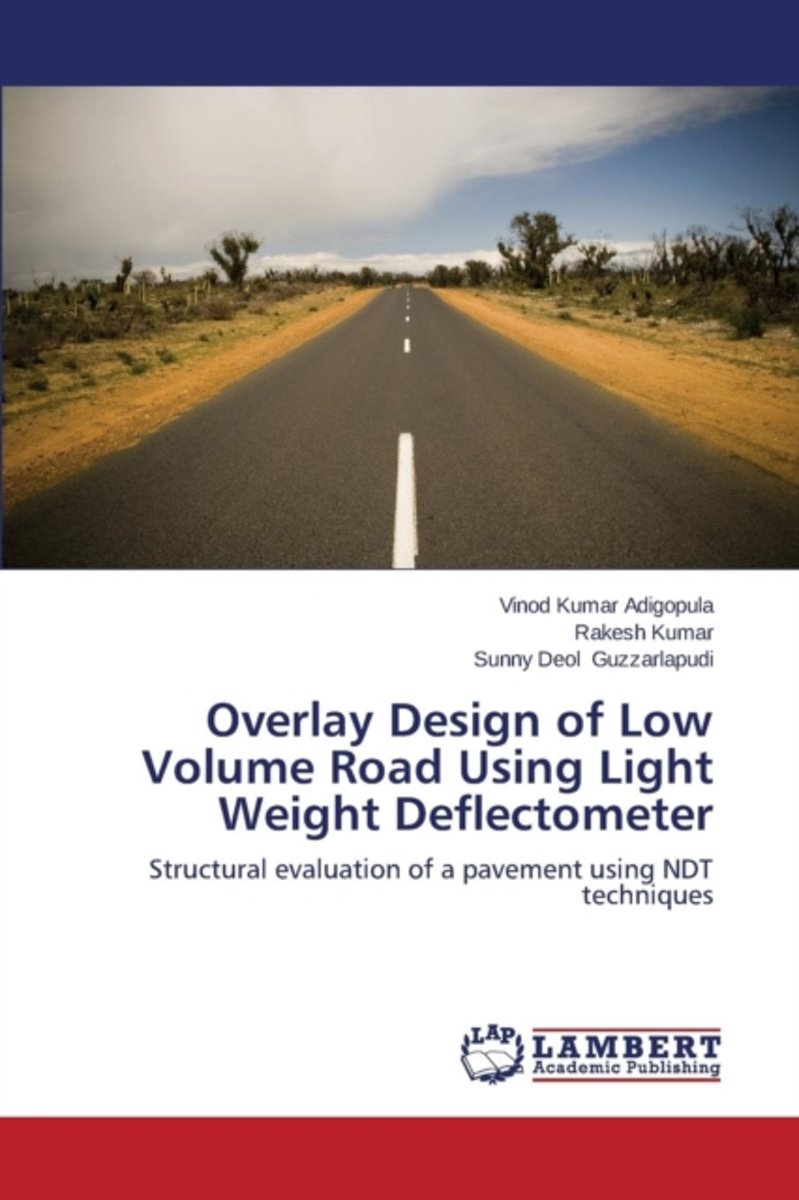 Overlay Design of Low Volume Road Using Light Weight Deflectometer
