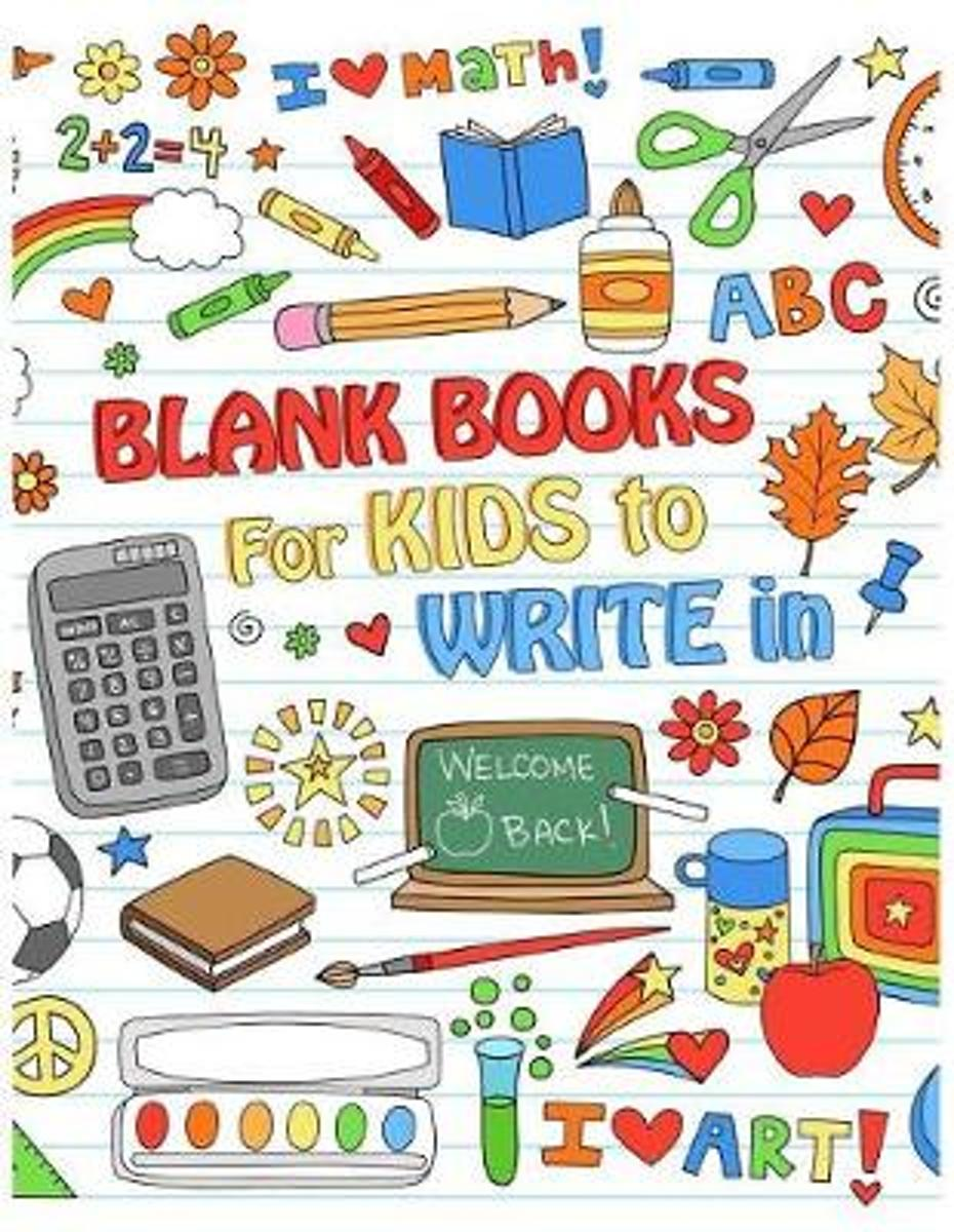 Blank Books for Kids to Write in