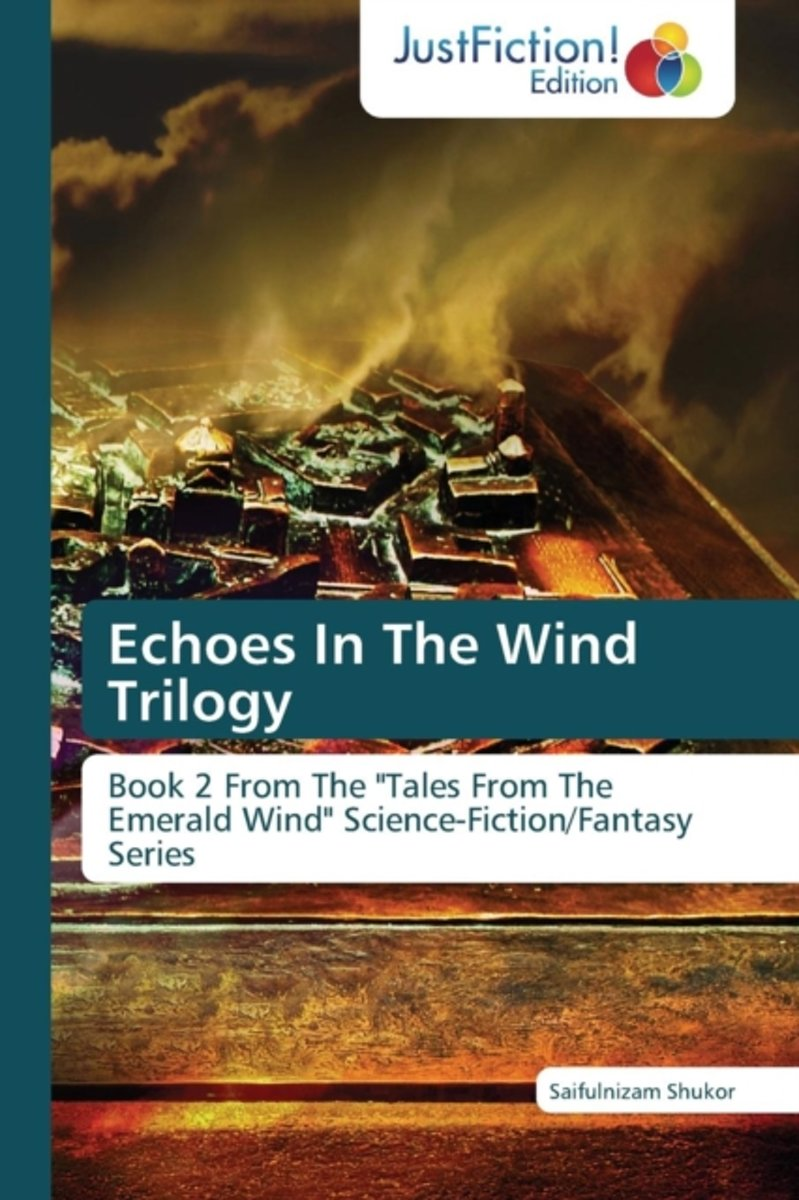 Echoes in the Wind Trilogy