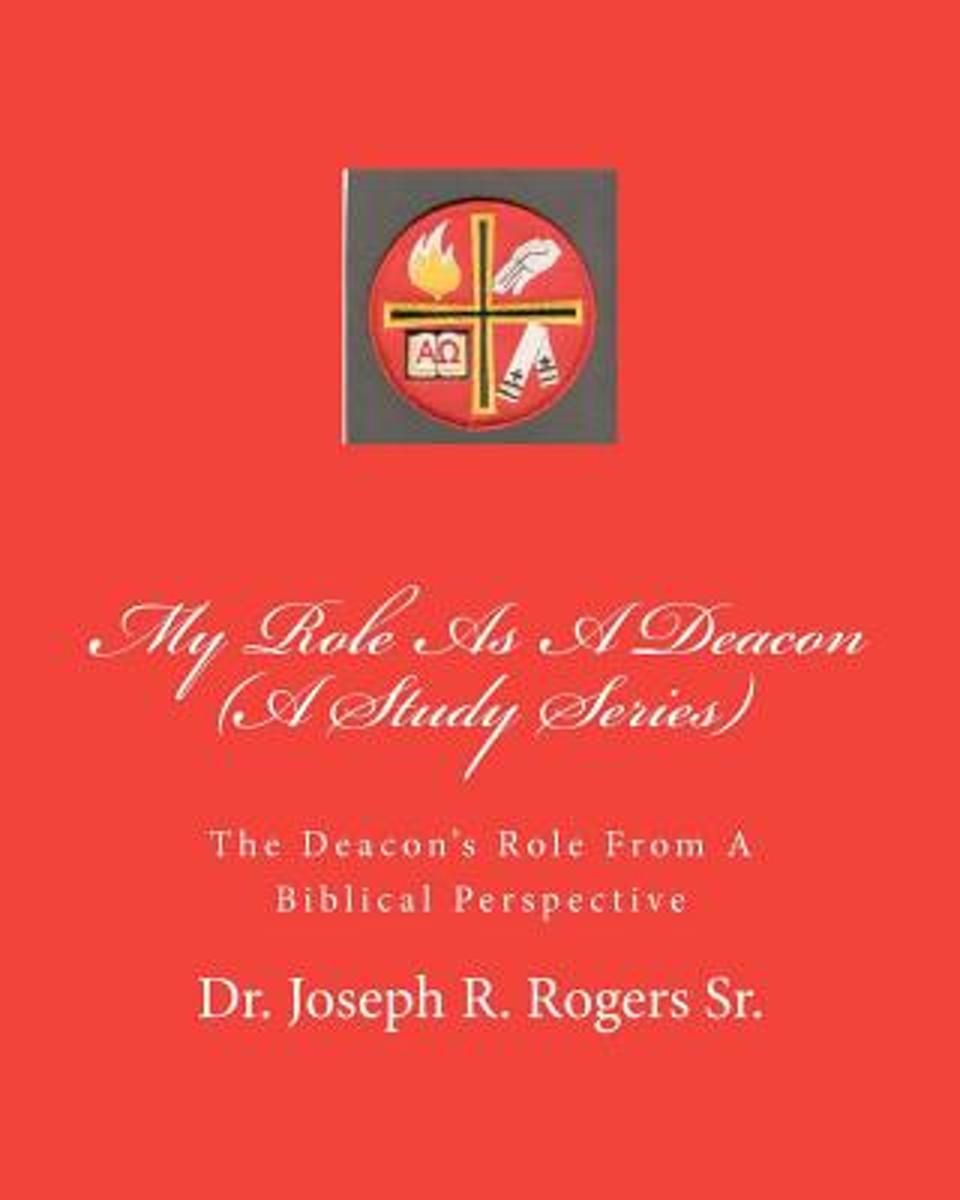 My Role as a Deacon (a Study Series)