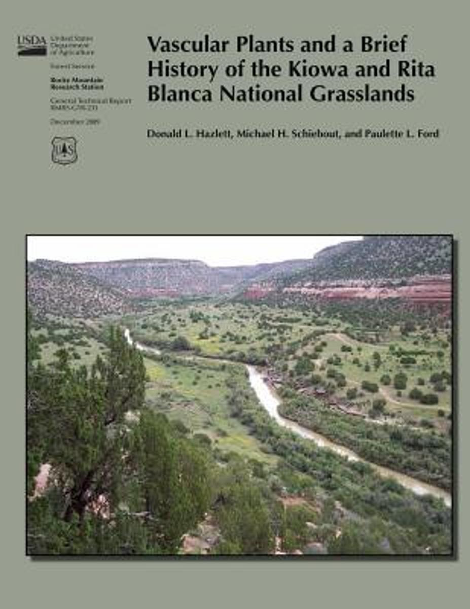 Vascular Plants and a Brief History of the Kiowa and Rita Blanca National Grasslands
