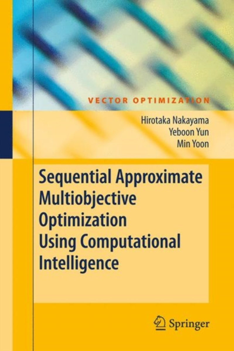 Sequential Approximate Multiobjective Optimization Using Computational Intelligence