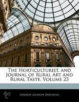 Horticulturist, and Journal of Rural Art and Rural Taste, Vo