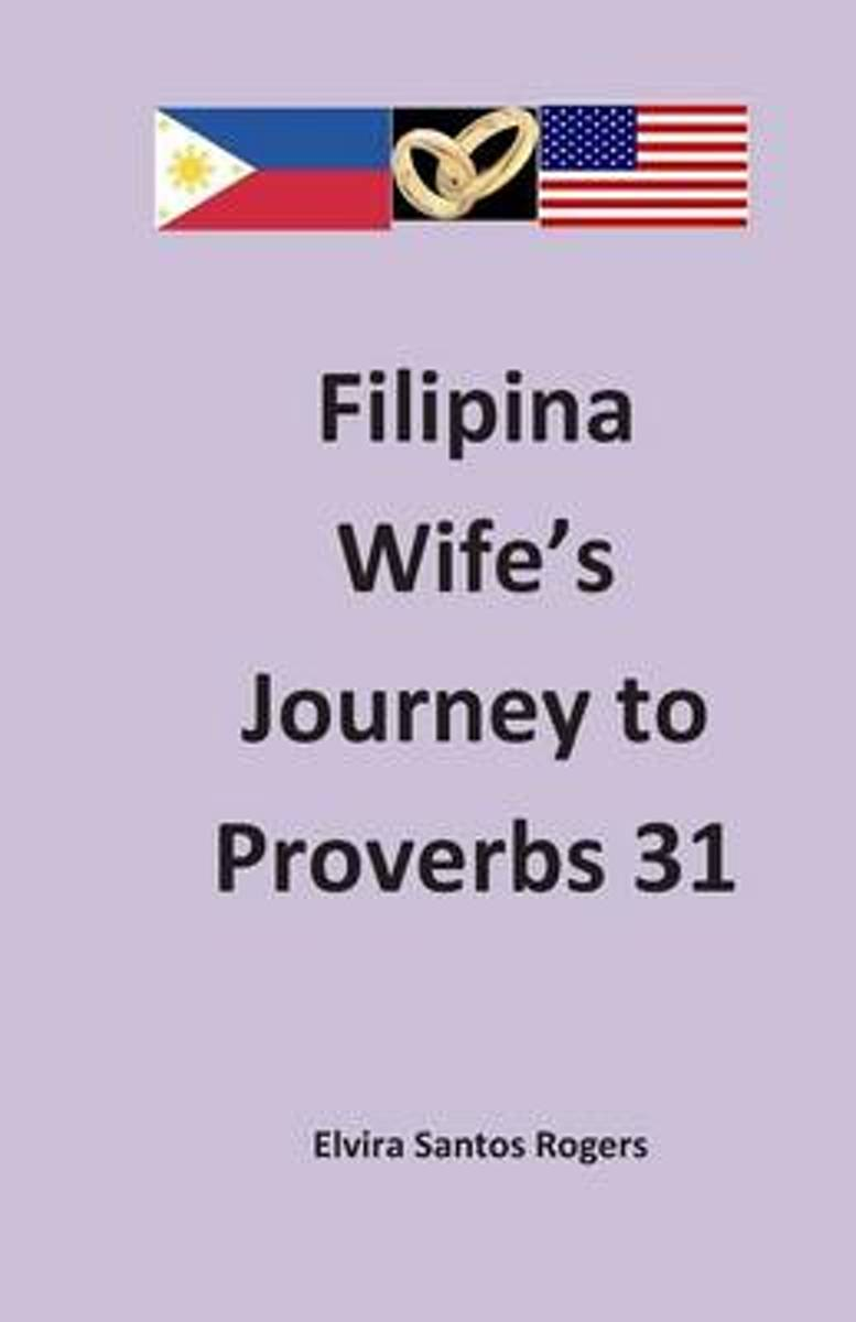 Filipina Wife's Journey to Proverbs 31