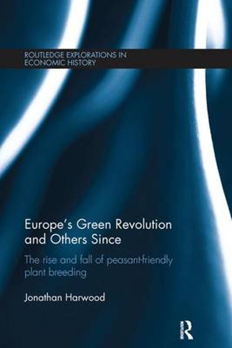 Europe's Green Revolution and Others Since
