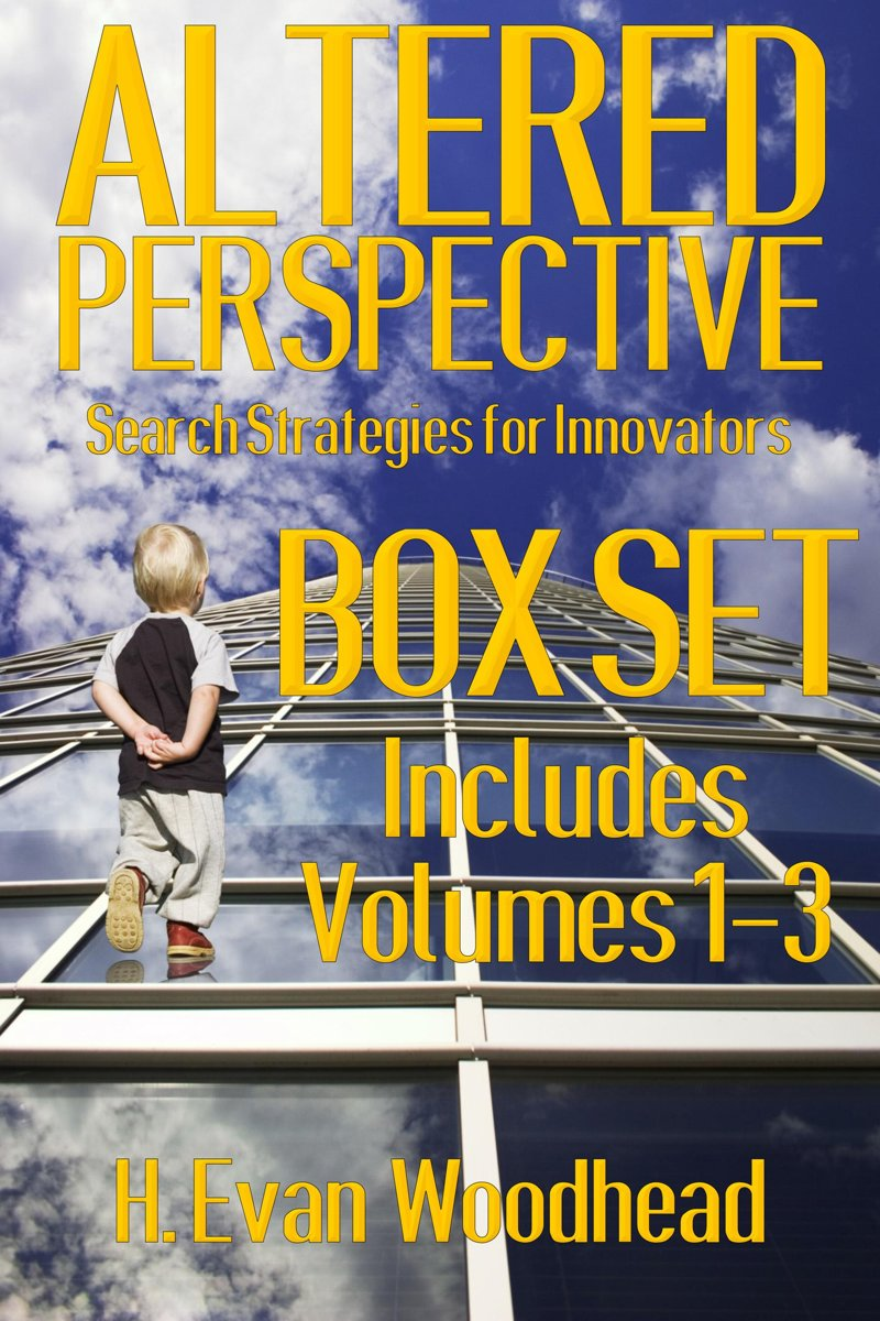 Altered Perspective: Search Strategies for Innovators (Box Set)
