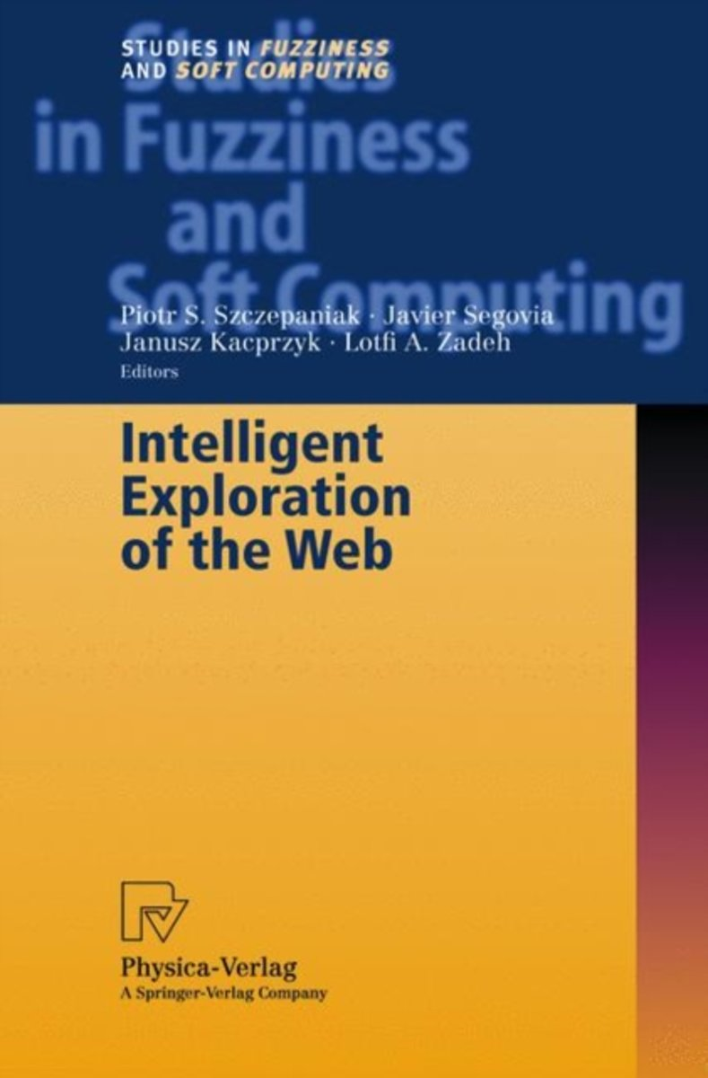 Intelligent Exploration of the Web