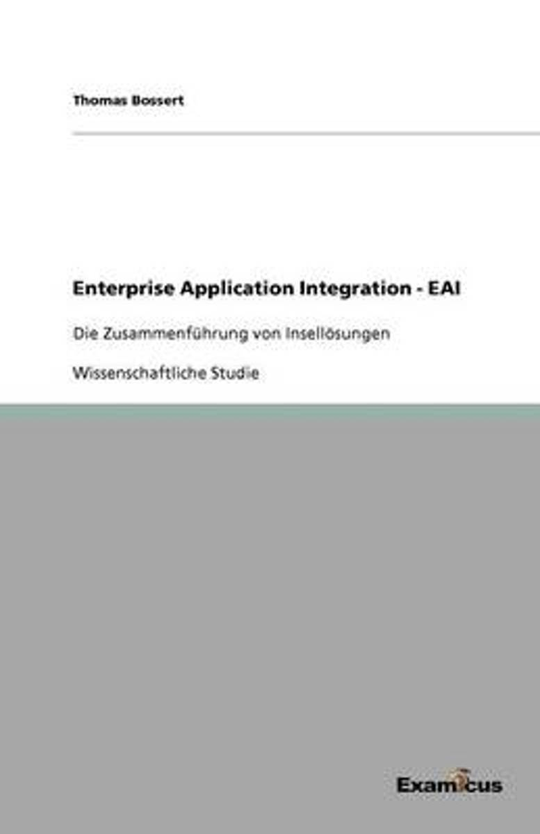 Enterprise Application Integration - Eai