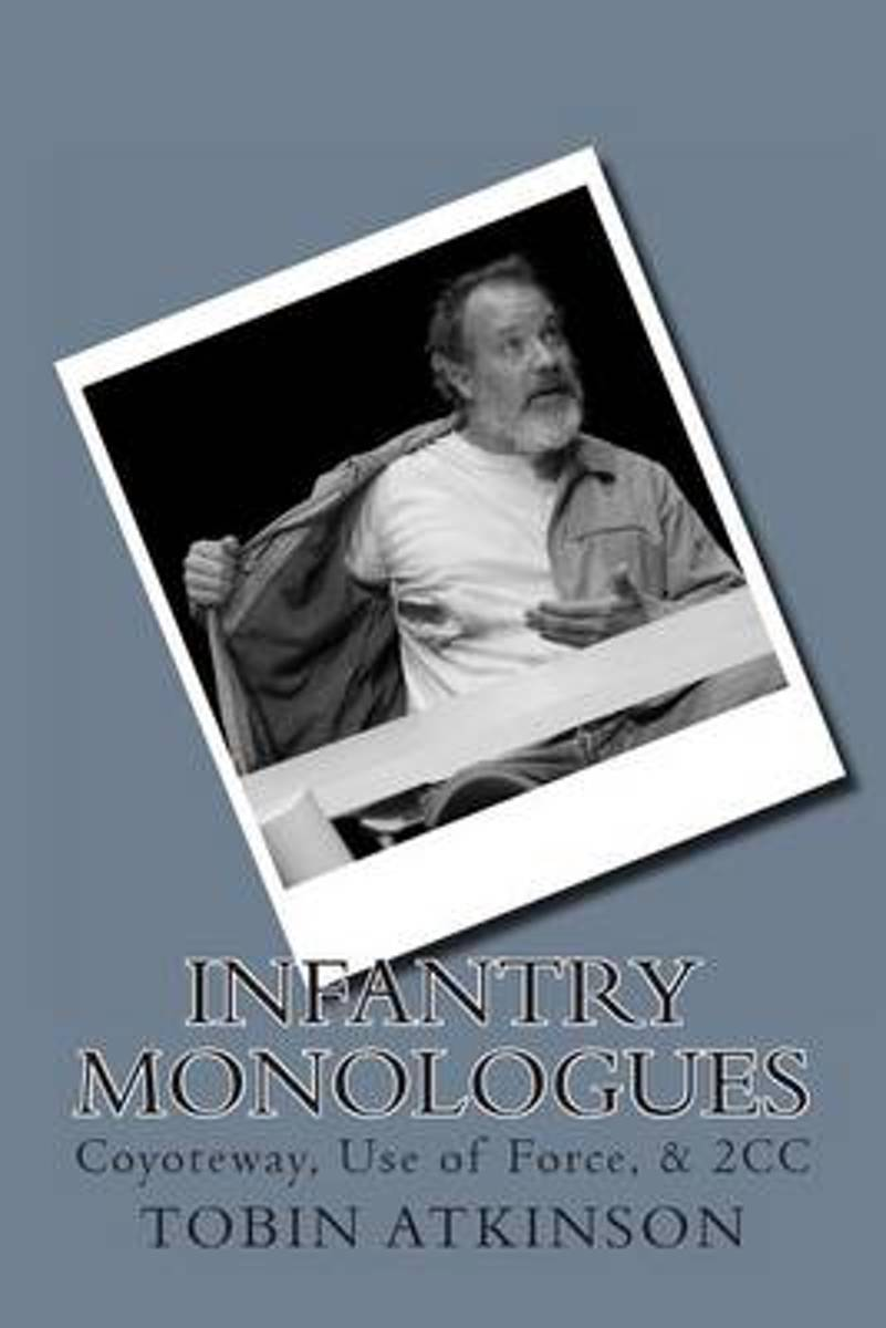 Infantry Monologues