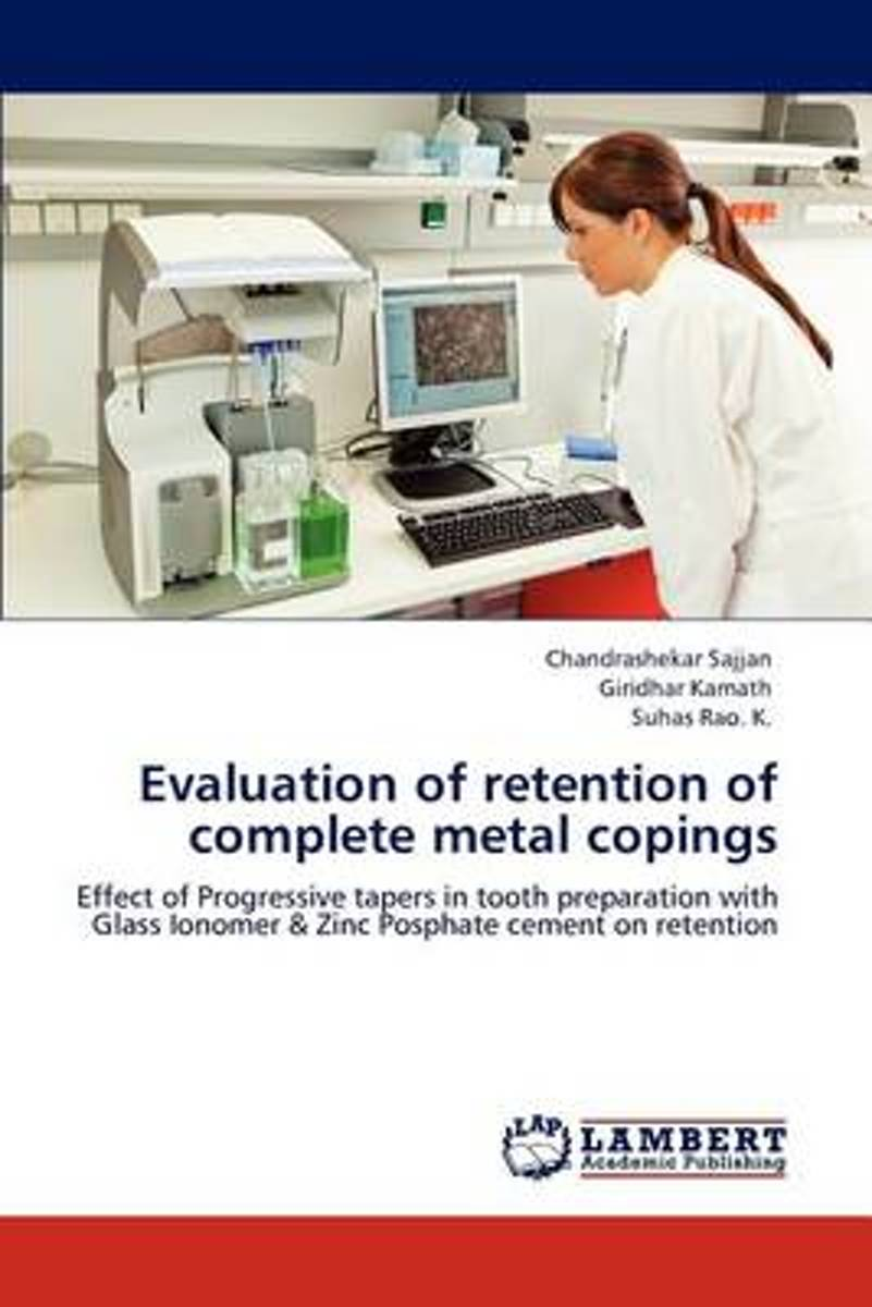 Evaluation of Retention of Complete Metal Copings