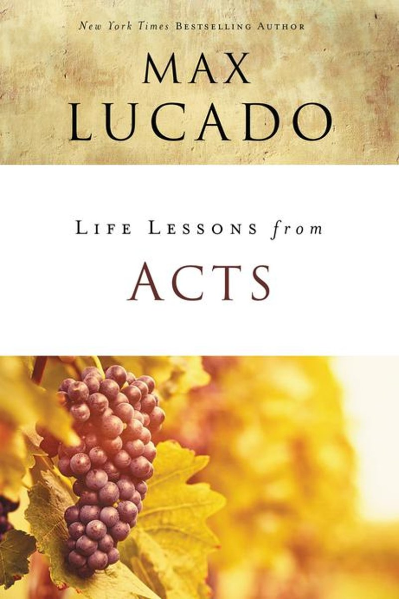 Life Lessons from Acts