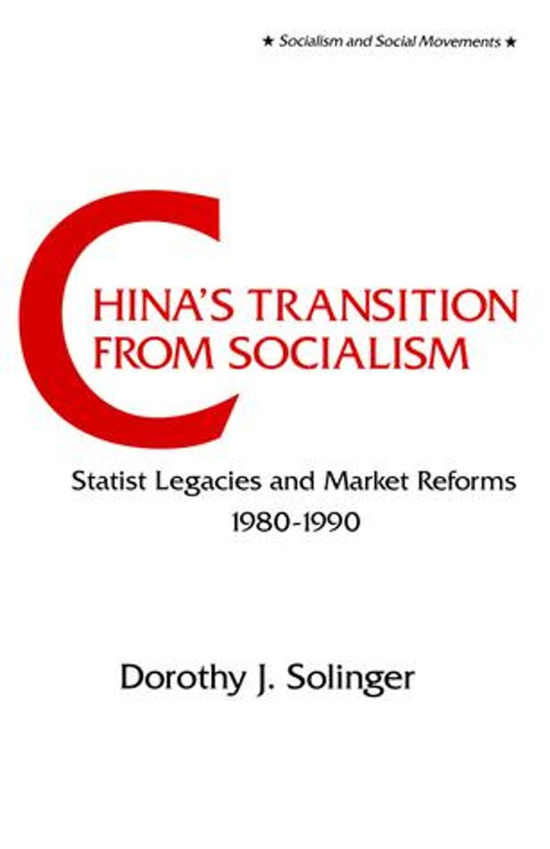 China's Transition from Socialism?: Statist Legacies and Market Reforms, 1980-90