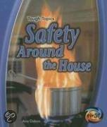 Safety Around The House