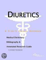Diuretics - a Medical Dictionary, Bibliography, and Annotated Research Guide to Internet References