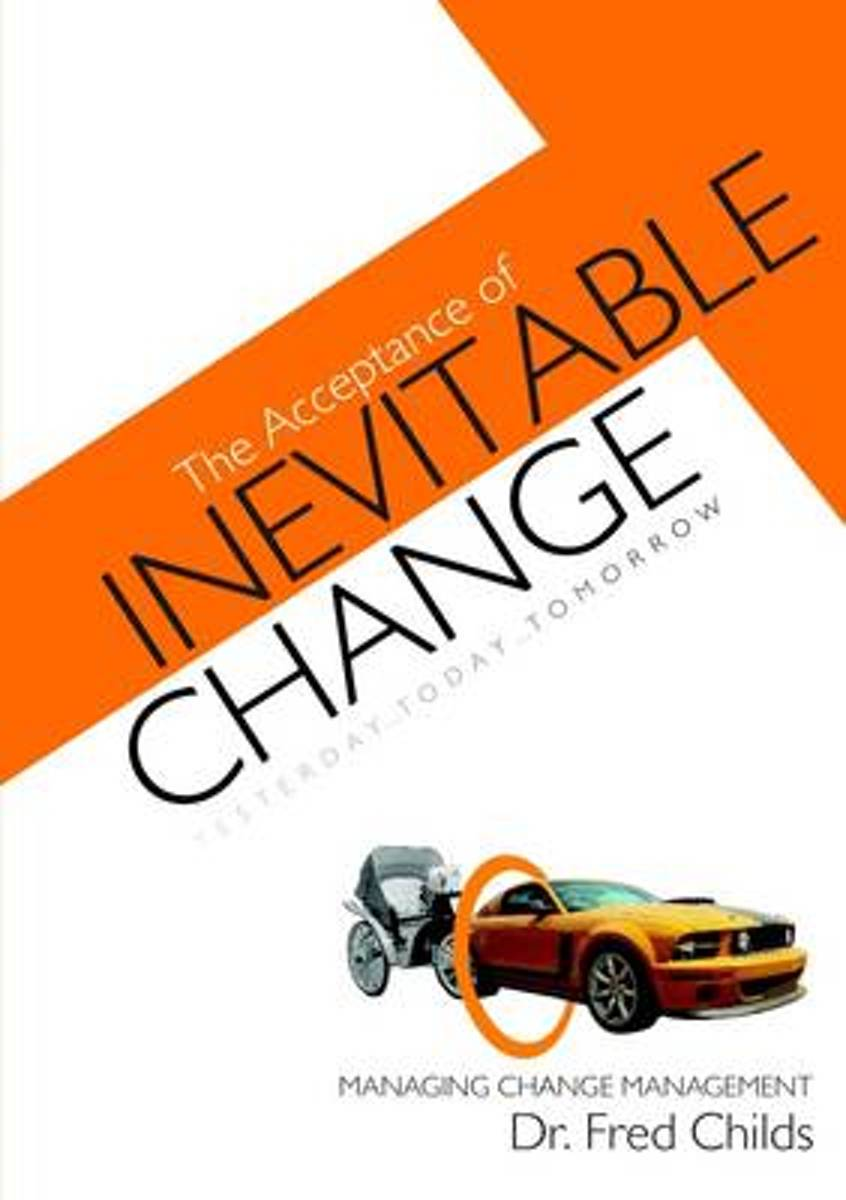 The Acceptance of Inevitable Change