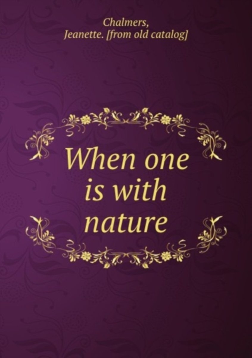When One Is with Nature