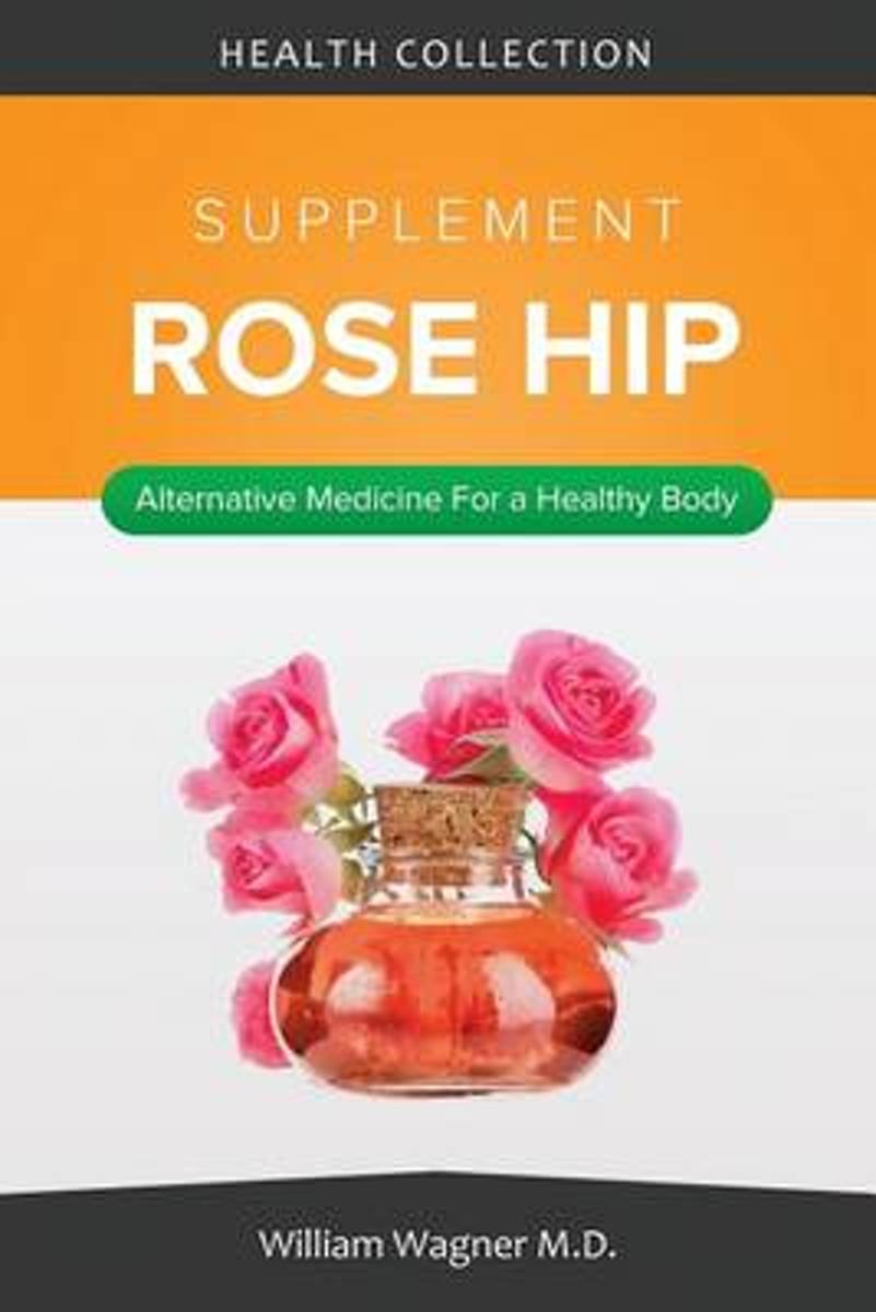 The Rose Hip Supplement