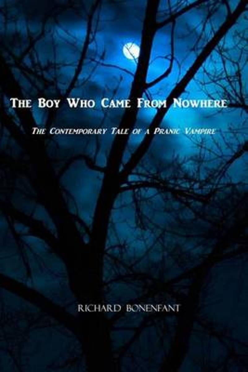 The Boy Who Came from Nowhere
