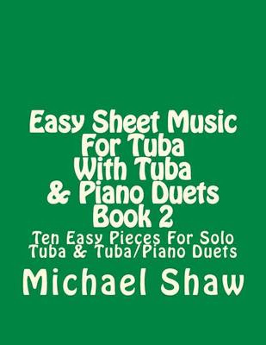 Easy Sheet Music for Tuba with Tuba & Piano Duets Book 2