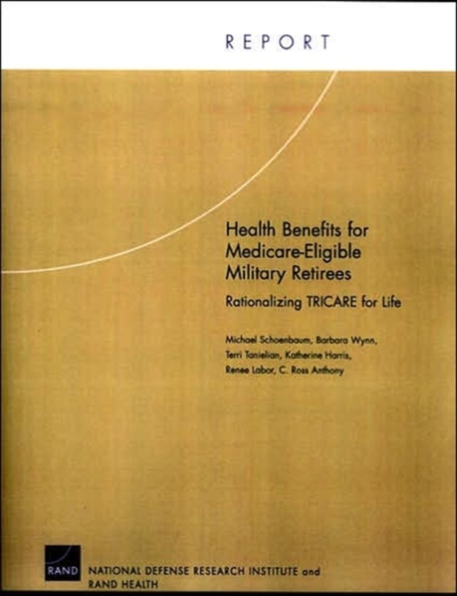 Health Benefits for Medicare-eligible Military Retirees