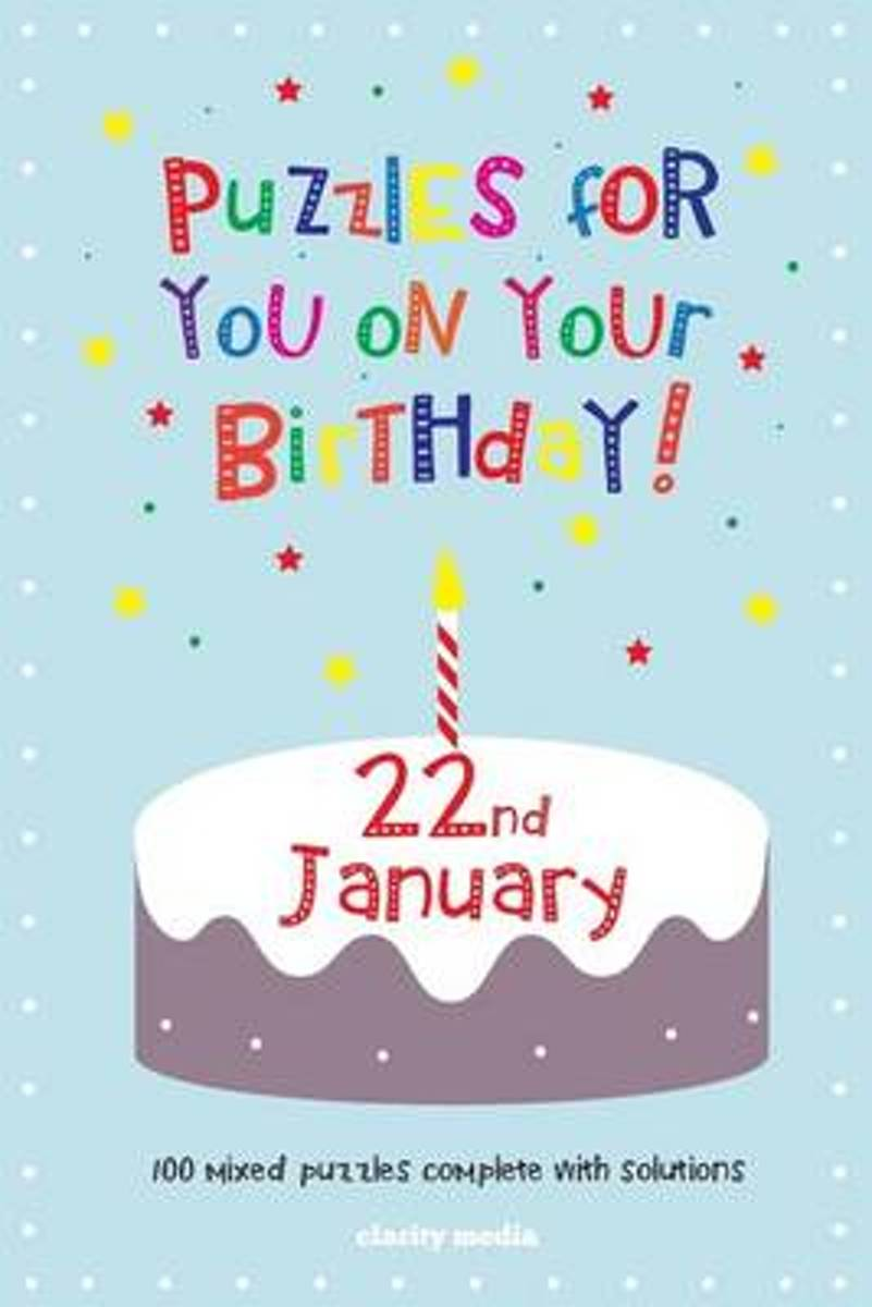 Puzzles for You on Your Birthday - 22nd January