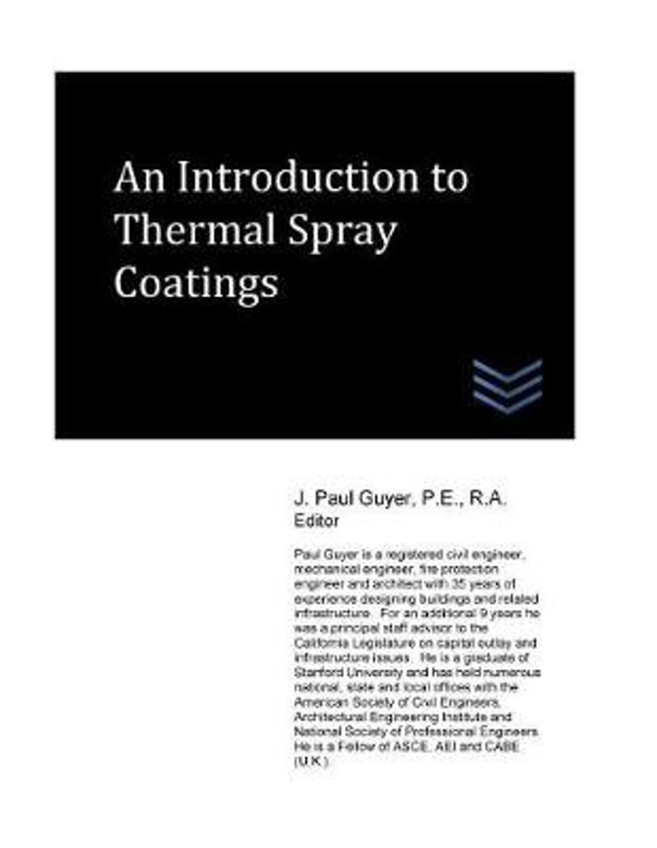 An Introduction to Thermal Spray Coatings