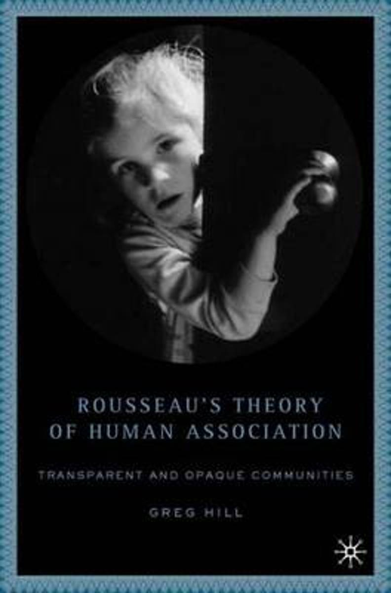 Rousseau's Theory of Human Association