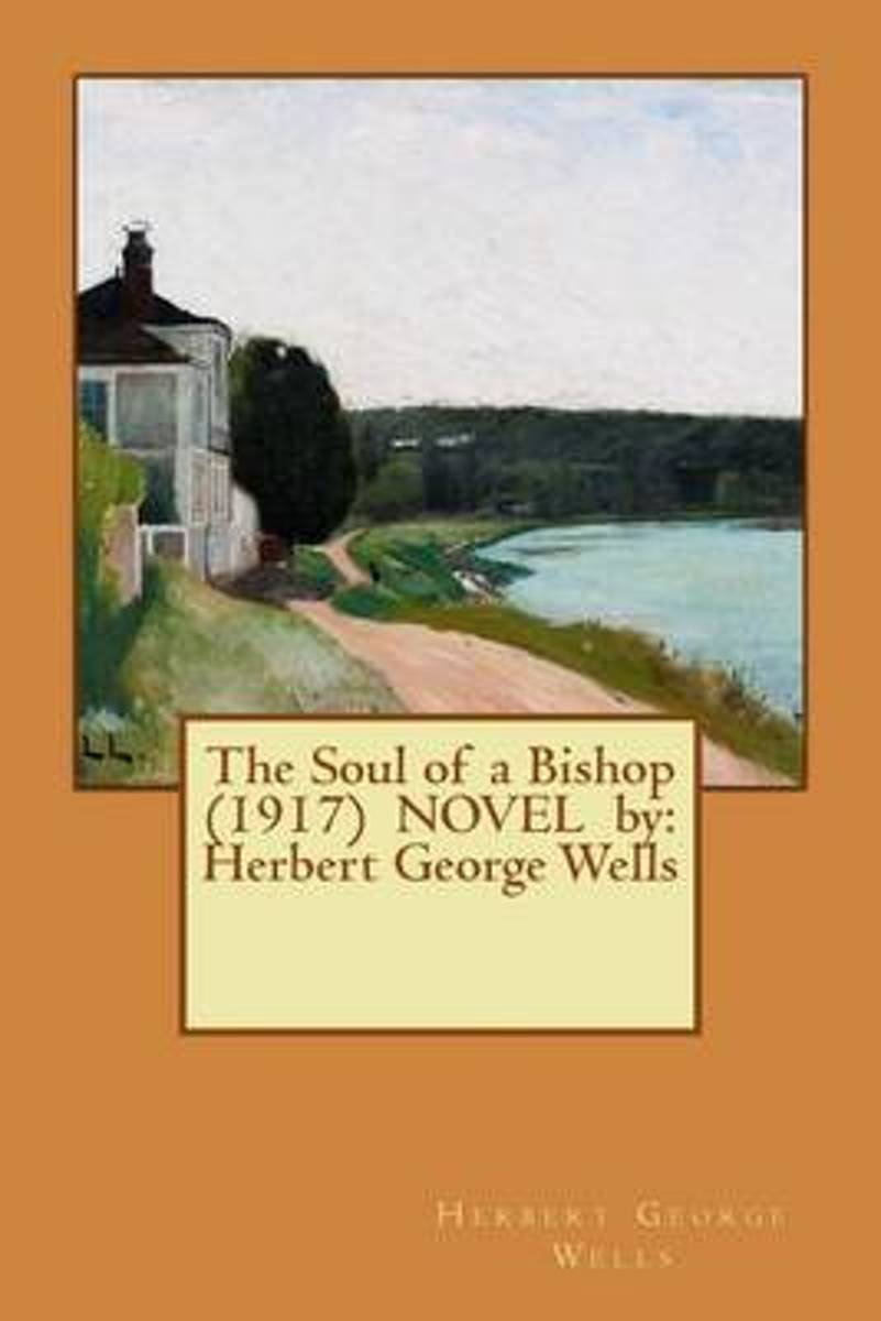 The Soul of a Bishop (1917) Novel by
