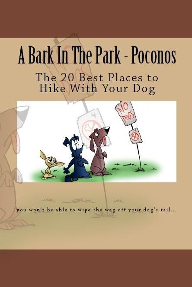 A Bark In The Park-Poconos: The 20 Best Places To Hike With Your Dog