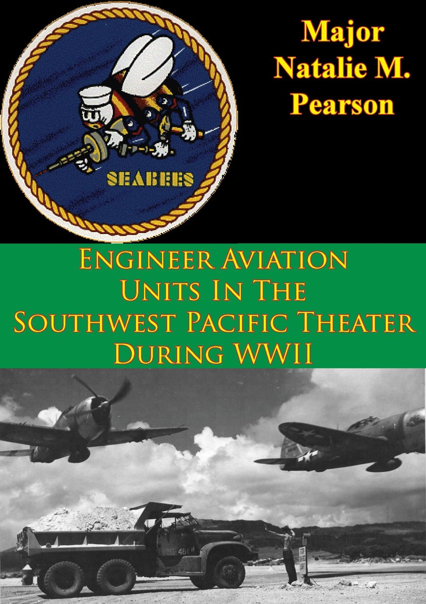 Engineer Aviation Units In The Southwest Pacific Theater During WWII
