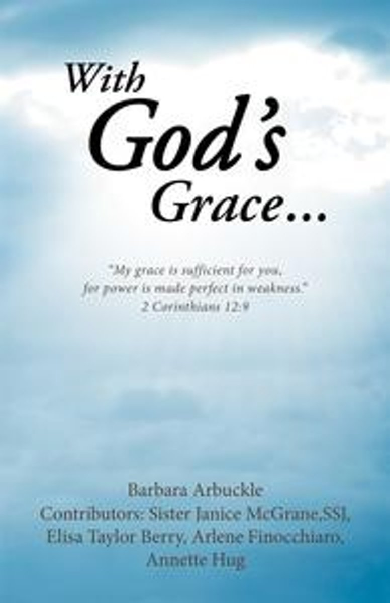 With God's Grace...