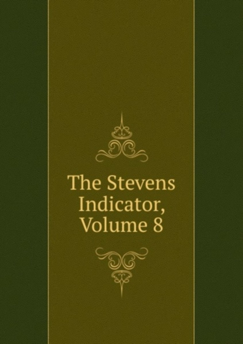 The Stevens Indicator, Volume 8