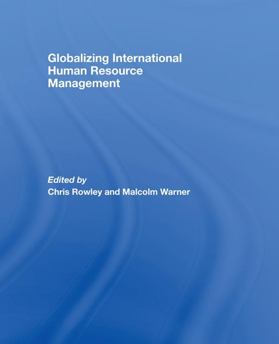Globalizing International Human Resource Management