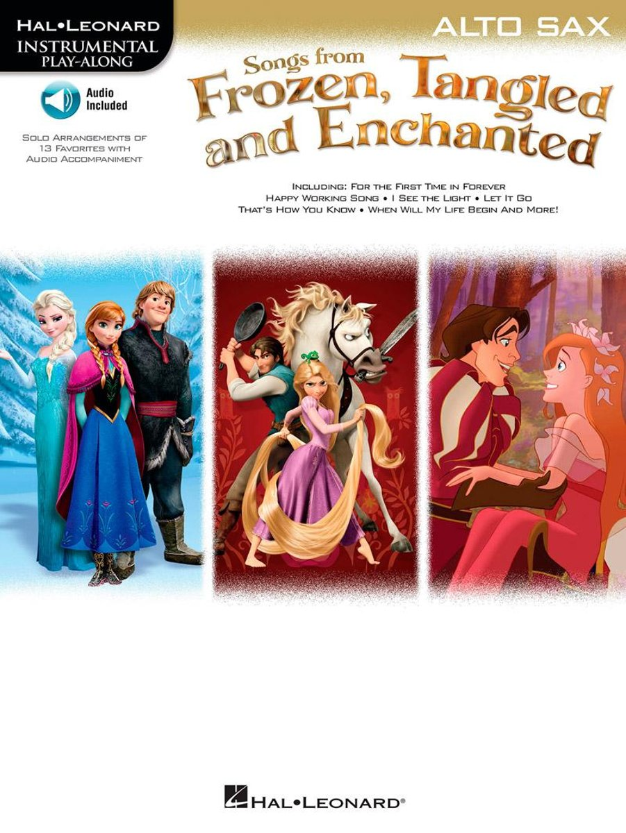 Songs from Frozen, Tangled and Enchanted - Alto Sax Songbook